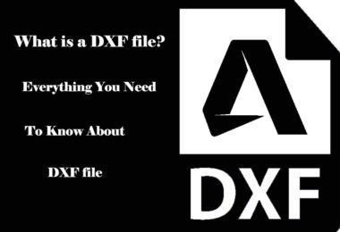 What is a DXF file 2